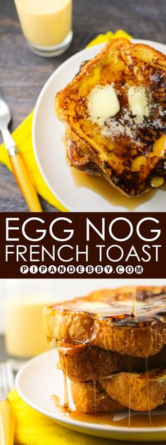 Egg Nog French Toast | A fun and festive way to use up Egg Nog this season! #breakfast #brunch #baking