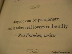 Anyone can be passionate.