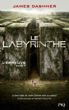 Le labyrinthe, livre 1 L'épreuve de James Dashner