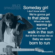 Born to Run - Bruce Springsteen | SiriusXM