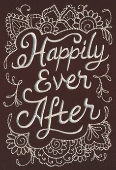 Celebrate your forever love with this delicate Happily Ever After design! Stitch onto pillows, signage, and more.
