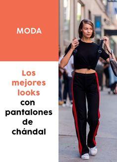 7c165e28f0 Descubre los mejores look con pantalón de chandal  moda