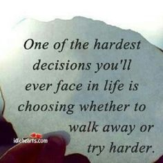 "@Marki Lemons Unlimited's photo: ""Decision made easy, never walk away unless God tells you to."""