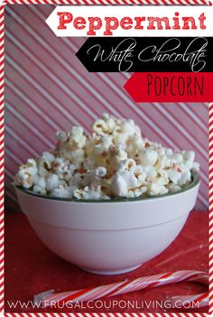 Frugal Coupon Living's Peppermint White Chocolate Popcorn Recipe. Candy Canes and Chocolate for this Tasty Treat. Pin to Pinterest for a Holiday Sweet.