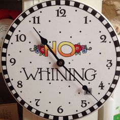 No whining! - I have and love this clock. It's ceramic and it' s bright and beautiful. Made By Mary, Mary Engelbreit, Whimsical Art, Painted Furniture, Furniture Ideas, Trinket Boxes, Merry, Crafty, Mary Mary