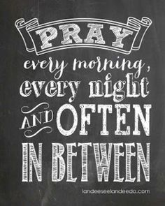 Pray more often to God (I'm a Christan)