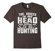 www.amazon.com: The Voices In My Head Hunting T-Shirt: Clothing