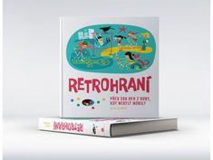 Kniha Retrohraní - 4 Kavky Palermo, Alice, Books, Livros, Libros, Book, Book Illustrations, Libri