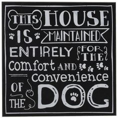 All For The Dog Wall Art £3.99