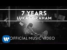"7 Years by Lukas Graham. ""A mix of Christiania, Copenhagen and Los Angeles is combined to give you a beautiful imagery to help the song along. I really hope ..."