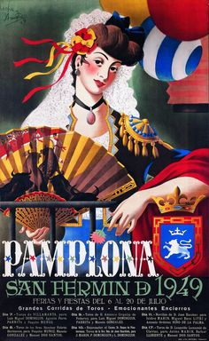 Pamplona (artist: Acha y Ameiro) Spain c. Old Poster, Poster Ads, Advertising Poster, Vintage Advertisements, Vintage Ads, San Fermin Pamplona, Pamplona Spain, Tourism Poster, Festival Posters