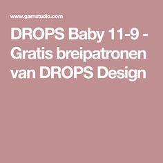 DROPS Baby 11-9 - Gratis breipatronen van DROPS Design