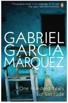 Gabriel Garcia Marquez - One hundred years of solitude.