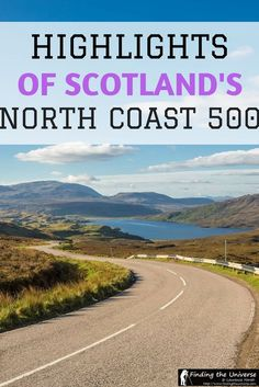 North Coast 500 - Highlights of this epic road trip including what to see, advice on where to stay, tips for making the most of your trip, and many beautiful photos from the North Coast 500 route itself! Travel in Europe. Scotland Road Trip, Scotland Vacation, Scotland Travel, Ireland Travel, Scotland Uk, Edinburgh, North Coast 500 Scotland, Travel Europe Cheap, Traveling Europe