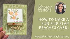 Learn how to make this cute card with Stampin' Up!'s Sweet as a Peach stamp set and Peach Dies in this video tutorial! Fun Fold Cards, Cool Cards, All Paper, Card Tutorials, Stampin Up, Card Making, Peach, Paper Crafts, Scrapbook