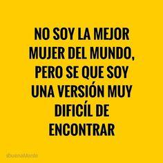 MARIA AZUL EJE CAFETERO: Google+ #NO SOY LA #MEJOR #MUJER DEL #MUNDO...!! PERO SE QUE SOY UNA VERSION MUY DIFICIL DE ENCONTRAR..!! ^_^ @MariaAzulEjeCaf