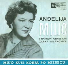 MUZIKA BALKANA - BALKAN MUSIC: ANDJELIJA MILIĆ - Mujo kuje konja po mjesecu