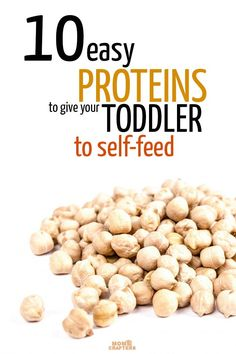 Get your toddler to eat enough protein with these easy foods and tips!