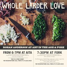 Join us for free Art in the Age cocktails and a meet and greet with Whole Larder Love author, Rohan Anderson, at the Art in the Age shop, Thursday 6/13, followed by a sit-down dinner at Fork.