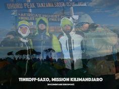 - En novembre dernier Ivan et la Tinkoff-Saxo ont gravi le Kilimandjaro, le toit de l'Afrique. Eurosport vous propose de revivre toutes les émotions de l'ascension. Sur le blog la vidéo. - Lo scorso novembre Ivan e la Tinkoff Saxo hanno scalato il Kilimandjaro, il tetto dell'Africa. Eurosport vi propone di rivivere tutte le emozioni dell'ascensione. Sul blog il video. http://forzaivanofficiel.blog4ever.com/mission-kilimandjaro