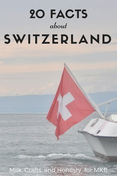 when you take a closer look, Switzerland is far from boring. It is a fascinating, unique country. Here are 20 fun facts about Switzerland.