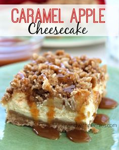 Caramel Apple Cheesecake! My absolute favorite desserts rolled into one... caramel apples, apple pie & cheesecake! Deliciously perfect! #dessert #cheesecake #recipe
