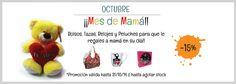 Aprovecha la promoción exclusiva para el mes de Mamá Octubre 2014! Bolsos, Tazas, Relojes y Peluches para endulzar su día.