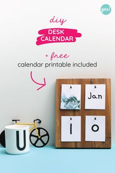 DIY Desk Calendar with a Free Calendar Printable - YES! we made this