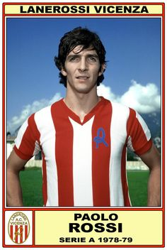 Happy Birthday to 1982 Ballon d'or & World Cup winner : Paolo ROSSI