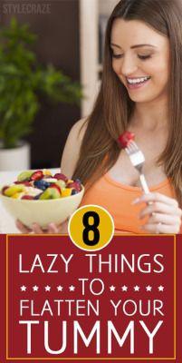8 Lazy Ways To Flatten Your Tummy