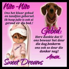 Goeie Nag, Afrikaans, Sweet Dreams, Good Night, Inspiration, Nighty Night, Biblical Inspiration, Good Night Wishes, Inspirational