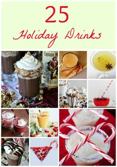 25 Holiday Drinks for Everyone from www.thepinkflour.com #christmas #cocktail