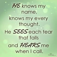 Thank you Lord for knowing, seeing and hearing me. #inspirations #faith