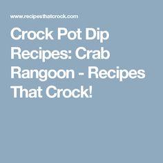 Crock Pot Dip Recipes: Crab Rangoon - Recipes That Crock!