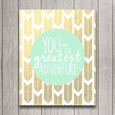You Are Our Greatest Adventure Nursery Wall Art Poster Instant Download, Gold & Mint Arrows Tribal Baby Shower Gift Bedroom Decor, Printable