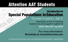 Introduction to Special Populations in Education, Summer I, June 5 - July 11 at #LSCKingwood