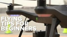 Video: Drones 101: Flying tips for beginners