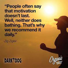 #Motivation… That's the KEY! #DarkDogOrganic #loveorganic #healthyliving #organic #energy