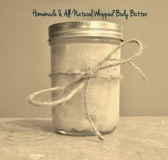 Homemade & All-Natural Whipped Body Butter:  only 4 ingredients and can be customized to your liking!  so much cheaper and better for you than the store-bought stuff!!