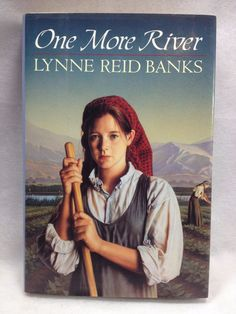 One More River Book by Lynn Reid Banks young girl has to move to Israel