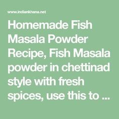 Homemade Fish Masala Powder Recipe, Fish Masala powder in chettinad style with fresh spices, use this to make fish fry or fish curry. how to make fish masala Masala Powder Recipe, Masala Recipe, Fish Fry, Fried Fish, How To Make Fish, Curry Powder, Fishing Tips, Fries, Homemade