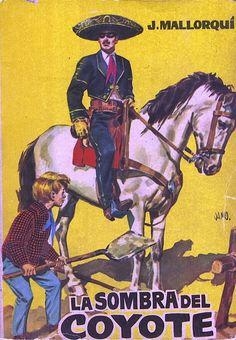 La sombra del Coyote. Ed. Cid, 1961 (Col. El Coyote ; 5)