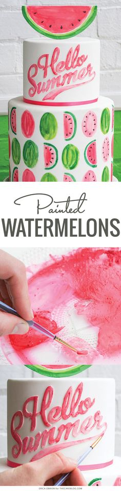 Painted Watermelon Cake | by Erica OBrien for TheCakeBlog.com
