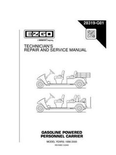 EZGO 28319G01 1996-2000 Technician's Repair and Service Manual for Gas Personnel Carrier by EZGO. $68.50. Cargo shuttle; shuttle 6. Please Search EZGO Manuals to find a manual for another vehicle.. Used for 1996-2000 e-z-go gasoline powered utility vehicle. Provides detailed and thorough information for the service and maintenance of your vehicles. This Service Parts Manual is for use with Electric Powered E-Z-GO Cargo and Personnel Carriers. Provides detailed and thor...