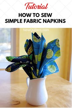 How to Sew Simple Fabric Napkins - Herzlich willkommen Quilting Thread, Quilting Tips, Small Sewing Projects, Sewing Ideas, Sewing Tips, Sewing Tutorials, Sewing Patterns, Thanksgiving Projects, Quilting For Beginners