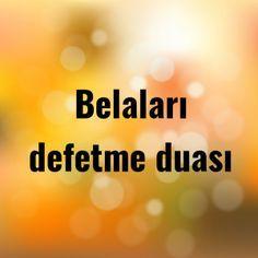 Belaları defetme duası - Dualar Allah, Simple Photo, Prayers, Life, Asd, Istanbul, Crafts, Drop Cloths, Amigurumi
