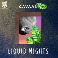 Cavaan New Releases: Liquid Nights EP on Beatport