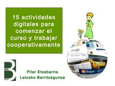 actividades-digitales-para-comenzar-el-curso-y-trabajar by Pilar Etxebarria via Slideshare Spanish Teacher, Teaching Spanish, First Day Of School, Back To School, Flipped Classroom, Cooperative Learning, Mobile Learning, Free Personals, Educational Technology