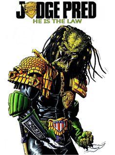 I Am the LAW - Judge Pred