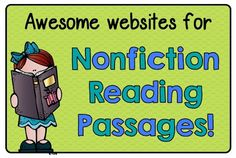 Great links to free websites for nonfiction reading passages (for lower + upper elementary)